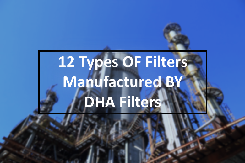 Filters Manufactured